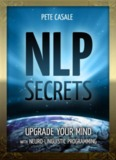NLP SECRETS: Upgrade Your Mind
