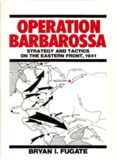 Operation Barbarossa  Strategy and Tactics on the Eastern Front, 1941