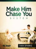 Make Him Chase You System Book