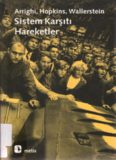 Sistem Karşıtı Hareketler - Arrighi, Hopkins, Wallerstein