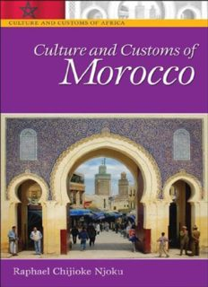 Culture and Customs of Morocco (Culture and Customs of Africa)