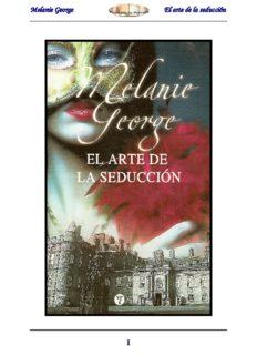 Melanie George El arte de la seducción