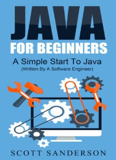 Java: Java Programming For Beginners - A Simple Start to Java Programming