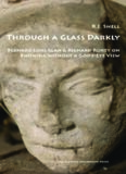 Through a Glass Darkly: Bernard Lonergan & Richard Rorty on Knowing Without a God's-eye View