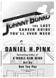 The Adventures of Johnny Bunko, the Last Career Guide You'll Ever Need