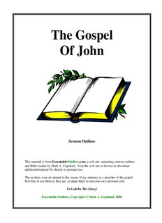 The Gospel Of John - Executable Outlines - Free sermon outlines