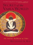 Secret of the Vajra World - The Tantirc Buddhism of Tibet - Khamkoo