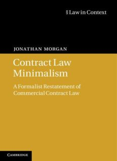 Contract Law Minimalism: A Formalist Restatement of Commercial Contract Law