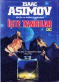 İşte Tanrılar - Isaac Asimov