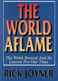 The World Aflame: The Welsh Revival Lessons for Our Times