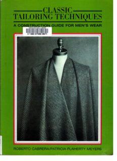 Classic tailoring techniques : a construction guide for men's wear
