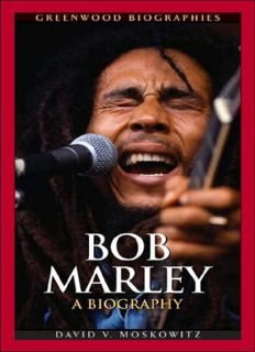 Bob Marley: A Biography (Greenwood Biographies)