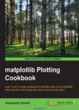 matplotlib Plotting Cookbook: Learn how to create professional scientific plots using matplotlib, with more than 60 recipes that cover common use cases
