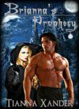 Briannas Prophecy