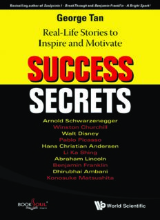Success Secrets: Real-Life Stories to Inspire and Motivate