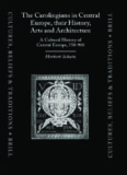 The Carolingians in Central Europe, Their History, Arts, and Architecture: A Cultural History of Central Europe, 750-900