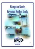 Hampton Roads Regional Bridge Study Hampton Roads Regional Bridge Study Hampton Roads ...