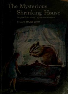 The Mysterious Shrinking House (The Housenapper, Mindy's Mysterious Miniature)