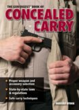 The Gun Digest Book of Concealed Carry