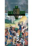 The Crusades [4 Volumes]: An Encyclopedia: The Crusades: An Encyclopedia 4 Volume Set