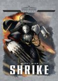 Space Marine Legends: Shrike