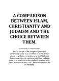 A Comparison Between Islam, Christianity, Judaism and the Choice Between Them