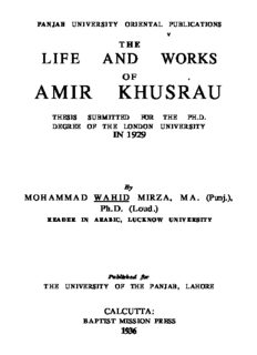 The Life And Works of Amir Khusrau
