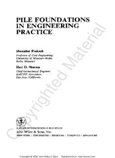 Pile Foundations in Engineering Practice (Wiley series in geotechnical engineering)