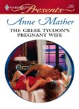 The Greek Tycoon's Pregnant Wife