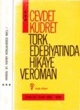 Türk edebiyatında hikâye ve roman  cilt 3 cumhuriyet dönemi 1923 - 1959