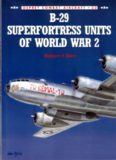 Osprey Combat Aircraft  033 - B-29 Superfortress Units of World War II