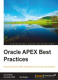 Oracle APEX Best Practices: Accentuate Oracle APEX development with proven best practices