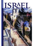 Israel  A History (The Schusterman Series in Israel Studies)