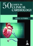 50 cases in clinical cardiology : a problem solving approach