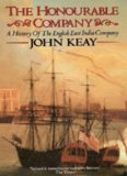 The Honourable Company- A History of the English East India Company