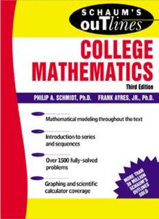 Schaum's outline of theory and problems of college mathematics : algebra, discrete mathematics, precalculus, introduction to caculus