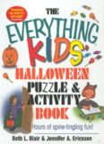 Everything Kids' Halloween Puzzle And Activity Book: Mazes, Activities, And Puzzles for Hours of Spine-tingling Fun (Everything Kids Series)