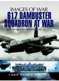 Images of War: 617 Dambuster Squadron at War