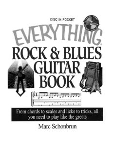 The Everything Rock & Blues Guitar Book: From Chords to Scales and Licks to Tricks, All You Need to Play Like the Greats (Everything Series)