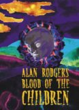 Alan Rodgers - Blood of the Children
