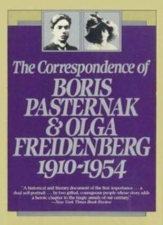 The Correspondence of Boris Pasternak and Olga Freidenberg, 1910-1954