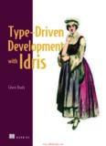 Type-Driven Development with Idris