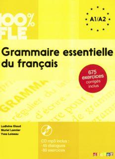 Grammaire essentielle du français niveau A1 A2 - Livre