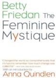 The feminine mystique/by Betty Friedan - Dropproxy