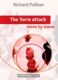 The Torre Attack. Move by Move