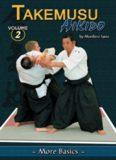 Takemusu Aikido. Volume 2: More Basics