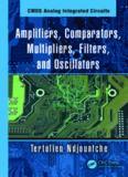 Amplifiers, comparators, multipliers, filters, and oscillators