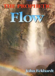 The Prophetic Flow