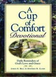 Cup of Comfort Devotional: Daily Reflections to Reaffirm Your Faith in God