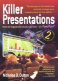 Killer Presentations: Power the Imagination to Visualise Your Point - With PowerPoint, Second